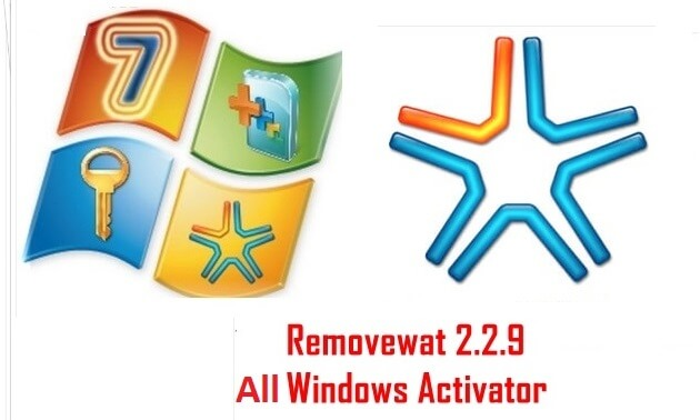 Removewat 2.2.9 Windows 7, 8, 8.1 Activator