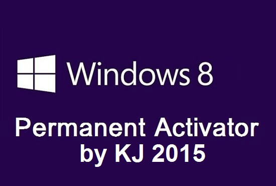 Windows 8 Permanent Activator KJ 2015 Free Download