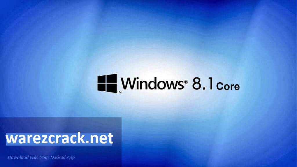 Windows 8.1 Core ISO 32 bit 64 bit with Product key Download