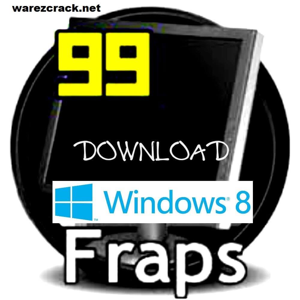 Fraps Cracked Full Version free Windows 8
