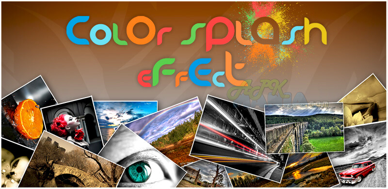 Color Splash Effect Pro v1.8.3 Apk [Latest] Download
