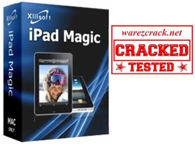 Xilisoft iPad Magic Platinum 5.7.9 Crack with Serial Key Free