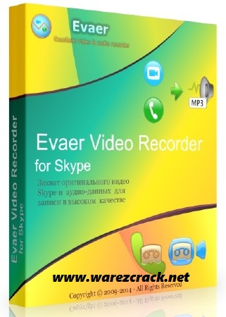 Evaer Video Recorder for Skype 1.6.5.26 Full Keygen + Crack