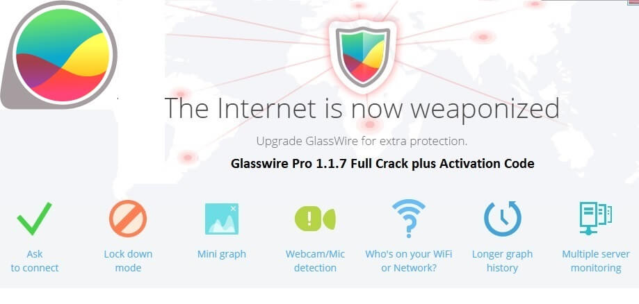 Glasswire Pro 1.1.7 Full Crack plus Activation Code Free