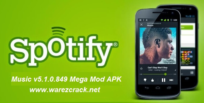 Spotify Music v5.1.0.849 Mega Mod APK Download (Updated)
