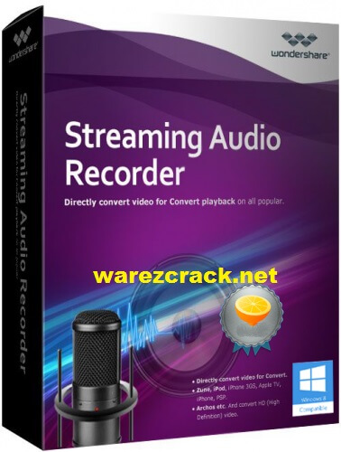 Wondershare Streaming Audio Recorder Crack 2.3.5 Full Version