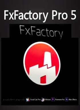 FxFactory Pro 5 serial Number
