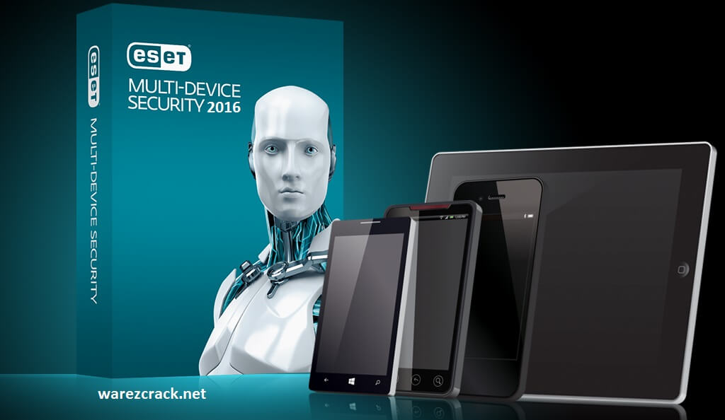 ESET Multi-Device Security Key 2016 Crack Full Pack Download