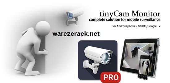 TinyCam Monitor Pro v14.2.3 Full Cracked Latest Version